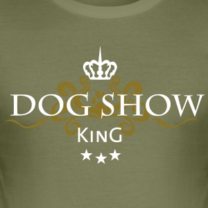 dog show king T-Shirts - Männer Slim Fit T-Shirt