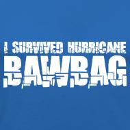 Design ~ I Survived Hurricane Bawbag