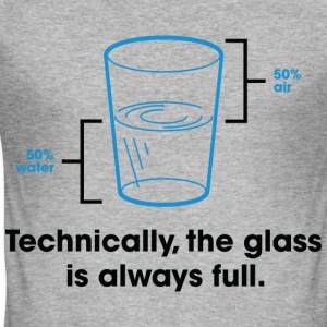 Glass Is Always Full 2 (dd)++ T-shirts - Slim Fit T-shirt herr