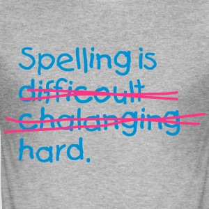 Spelling Is Hard 2 (2c)++ T-shirts - Herre Slim Fit T-Shirt