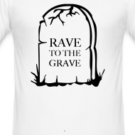 Design ~ Rave to grave tombstone t-shirt