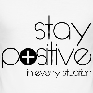 stay positive T-shirts - Slim Fit T-shirt herr