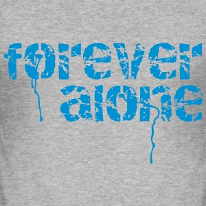 forever alone T-skjorter - Slim Fit T-skjorte for menn