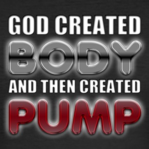 God Created Body Pump T-Shirts - Men's Slim Fit T-Shirt