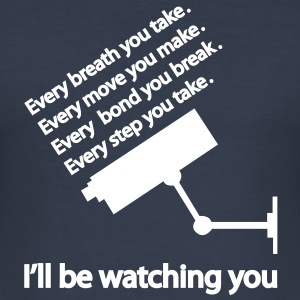 I'll be watching you T-shirts - Herre Slim Fit T-Shirt