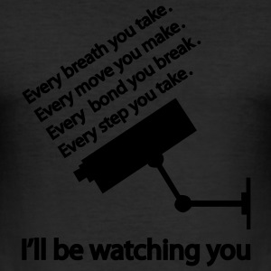 I'll be watching you T-shirts - Slim Fit T-shirt herr