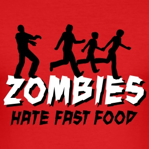 Zombies hate fast food T-shirts - slim fit T-shirt