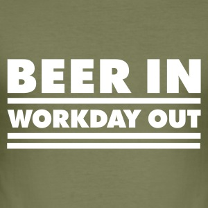 Beer in - Workday out 1_1c T-Shirts - Männer Slim Fit T-Shirt