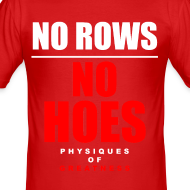 Design ~ No Rows No Hoes Tee