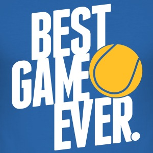 tennis - best game ever T-Shirts - Men's Slim Fit T-Shirt