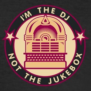 I'm the DJ - not jukebox (4, DDP) T-Shirts - Men's Slim Fit T-Shirt