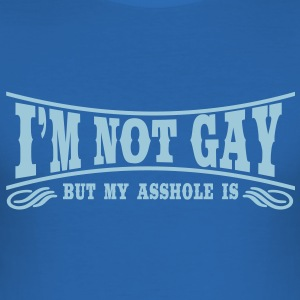 I'm not Gay... T-Shirts - Men's Slim Fit T-Shirt