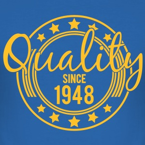 Birthday - Quality since 1948 (uk) T-Shirts - Men's Slim Fit T-Shirt
