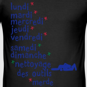 jours semaine nettoyage outils 69 sexe Tee shirts - Tee shirt près du corps Homme