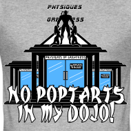 Design ~ No Poptarts In My Dojo V1