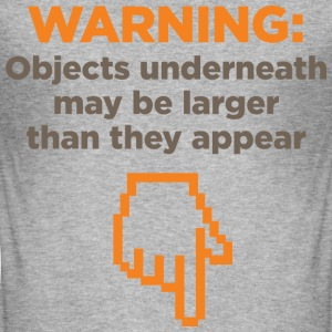 Warning Objects Underneath 1 (dd)++ T-shirts - Herre Slim Fit T-Shirt