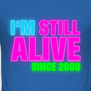 NEON - Birthday - still alive since 2000 (uk) T-Shirts - Men's Slim Fit T-Shirt