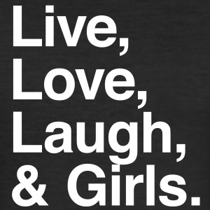 live love laugh and girls T-skjorter - Slim Fit T-skjorte for menn