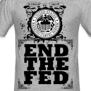 End The Fed T-Shirt - Männer Slim Fit T-Shirt