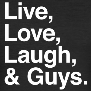 live love laugh and guys T-shirts - Herre Slim Fit T-Shirt