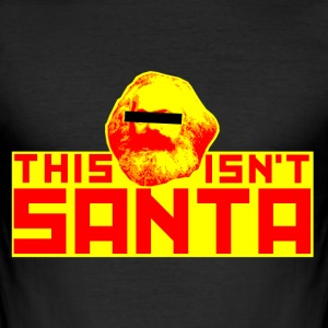 This isn't Santa (Karl Marx) T-Shirt - Männer Slim Fit T-Shirt