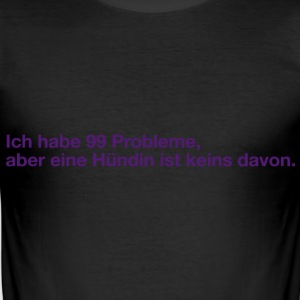 99problems T-Shirts - Männer Slim Fit T-Shirt