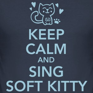 Keep Calm and sing soft kitty T-shirts - Slim Fit T-shirt herr