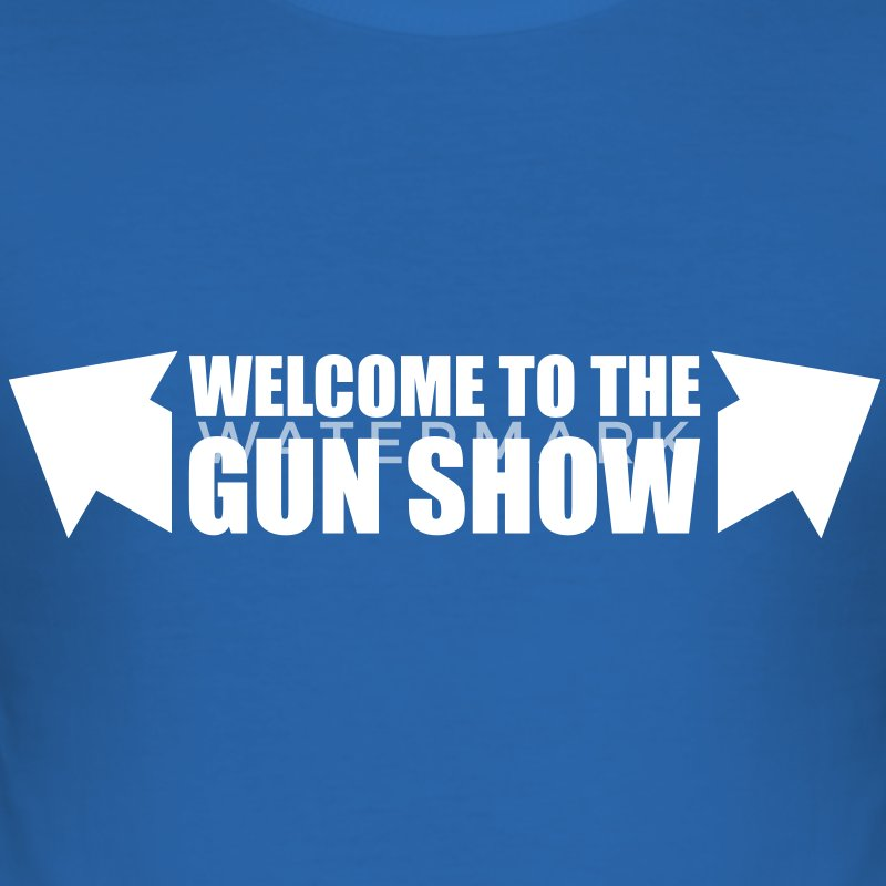 welcome to the gun show - Slim Fit T-skjorte for menn