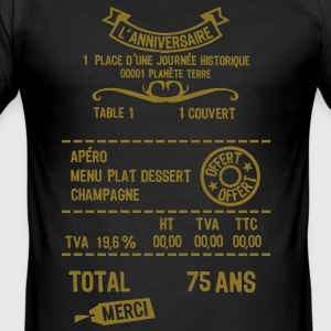 75 ans addition note resto restaur fact Tee shirts - Tee shirt près du corps Homme