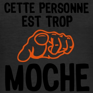 personne moche insulte doigt pointe1 Tee shirts - Tee shirt près du corps Homme