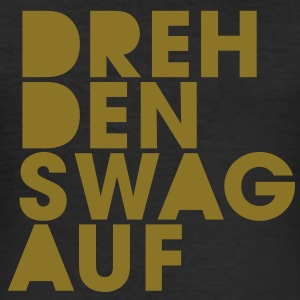 Dreh den Swag auf, Swag, Money Boy - Männer Slim Fit T-Shirt