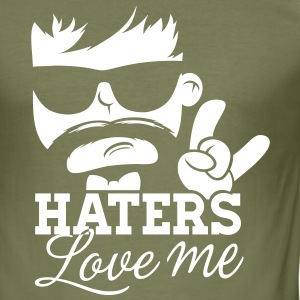 Like a haters love hate me moustache boss sir meme T-shirts - slim fit T-shirt