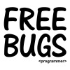 Free Bugs instead of Free Hugs. Programmer Nerd T-Shirts - Men's Slim Fit T-Shirt