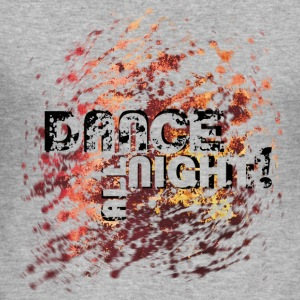 dance all night | Tanzshirts   T-Shirts - Herre Slim Fit T-Shirt