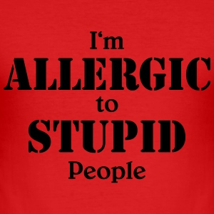 I'm allergic to stupid people T-shirts - Herre Slim Fit T-Shirt
