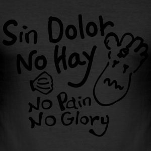 Sin Dolor No Hay Men's Slim Fit T-Shirt - Men's Slim Fit T-Shirt