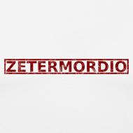 Motiv ~ Zetermordio