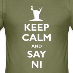 Keep Calm and Say Ni (inspired by Monty Python's H - Men's Slim Fit T-Shirt