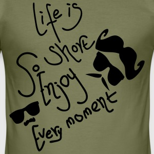 Life is short Enjoy Men's slim fit T-shirt - Men's Slim Fit T-Shirt