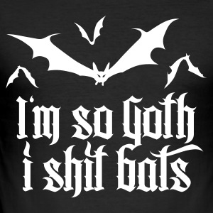I'm so goth I shit Bats 2.2 T-Shirts - Männer Slim Fit T-Shirt