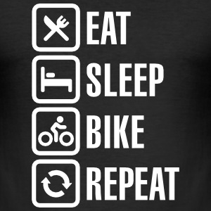 Eat, sleep, bike T-shirts - slim fit T-shirt