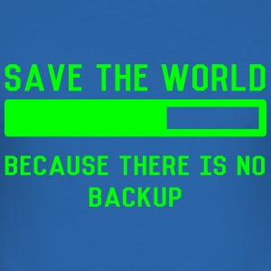 save the world T-Shirts - Männer Slim Fit T-Shirt