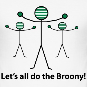 Let's all do the Broony T-Shirts - Men's Slim Fit T-Shirt