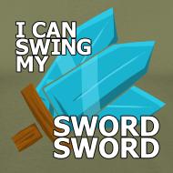 Design ~ I Can Swing My SWORD SWORD