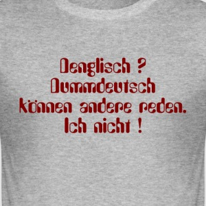 dummdeutsch T-Shirts - Männer Slim Fit T-Shirt