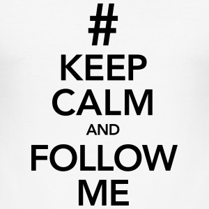 Keep Calm And Follow Me T-skjorter - Slim Fit T-skjorte for menn