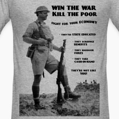 Win the War - Kill the Poor T-Shirts