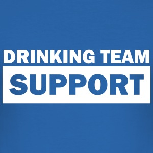 drinking team support T-Shirts - Männer Slim Fit T-Shirt