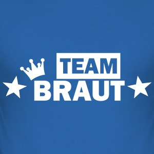 team braut T-Shirts - Männer Slim Fit T-Shirt