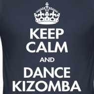 Motif ~ Keep calm and dance kizomba